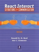 二手書博民逛書店 《React Interact: Situations for Communication》 R2Y ISBN:0130220574│Allyn & Bacon