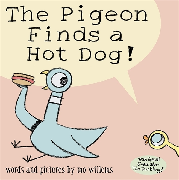 The Pigeon Finds A Hot Dog! 鴿子撿到一條熱狗平裝繪本