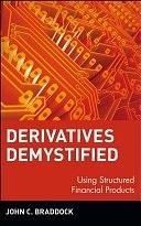 二手書博民逛書店 《Derivatives Demystified: Using Structured Financial Products》 R2Y ISBN:0471146331│Wiley