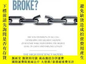 二手書博民逛書店How罕見Do You Know It Ain t Broke? The New Definition Of Su
