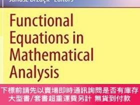 二手書博民逛書店Functional罕見Equations In Mathematical AnalysisY255174 R