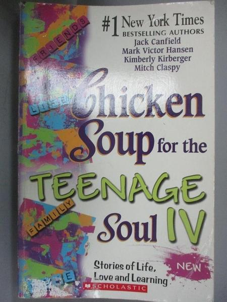 【書寶二手書T5/兒童文學_ICQ】Chicken soup for the teenage soul IV : sto