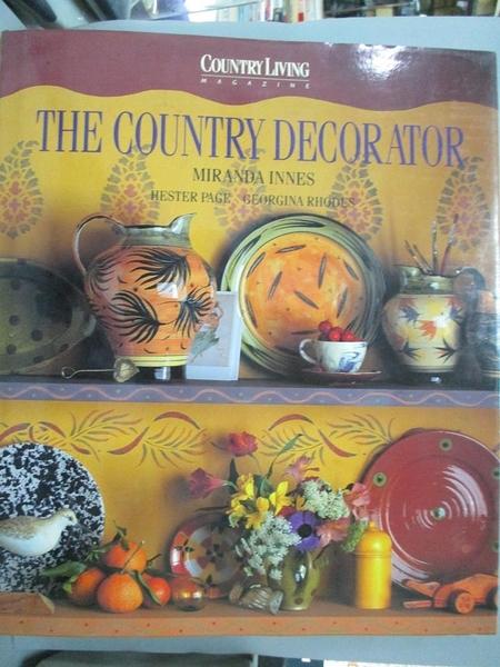 【書寶二手書T2/設計_QIQ】Country Living : The Country Decorator :_G