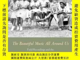 二手書博民逛書店The罕見Beautiful Music All Around UsY255562 Stephen Wade