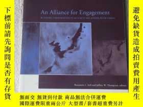 二手書博民逛書店An罕見Alliance for Engagement: Bui