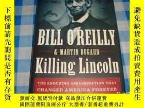 二手書博民逛書店Killing罕見Lincoln:The Shocking As