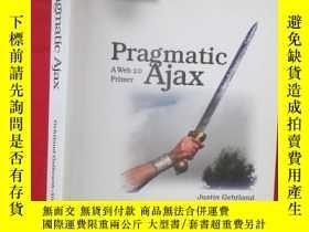 二手書博民逛書店Pragmatic罕見Ajax: A Web 2.0 Prime
