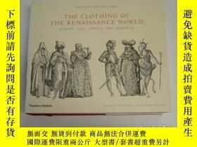 二手書博民逛書店The罕見Clothing Of The Renaissance World-文藝復興時期的服裝Y436638
