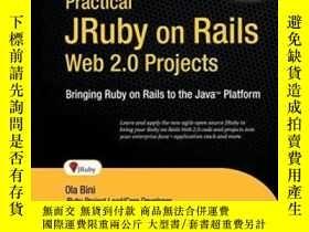 二手書博民逛書店Practical罕見Jruby On Rails Web 2.0 ProjectsY364682 Ola B