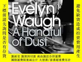 二手書博民逛書店A罕見Handful Of Dust-一把塵土Y436638 Evelyn Waugh Penguin Cla