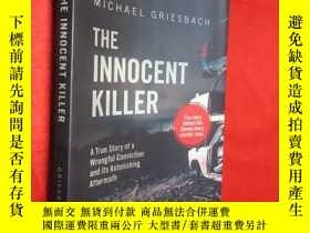 二手書博民逛書店The罕見Innocent Killer: A True Sto