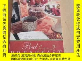 二手書博民逛書店Bed罕見& Breakfast: A Novel(英文原版)Y