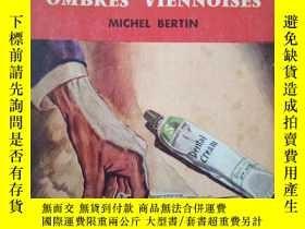 二手書博民逛書店OMBRES罕見VIENNOISES(法文原版)Y7353 看圖Michel BERTIN 看圖PRESSES