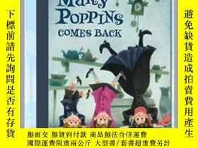 二手書博民逛書店歡樂滿人間:瑪麗阿姨回來了罕見英文原版 Mary Poppins