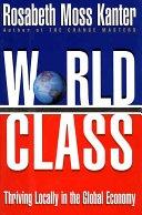 二手書博民逛書店 《World Class: Thriving Locally in the Global Economy》 R2Y ISBN:0684811294