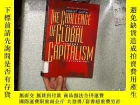 二手書博民逛書店THE罕見CHALLENGE OF GLOBAL CAPITAL