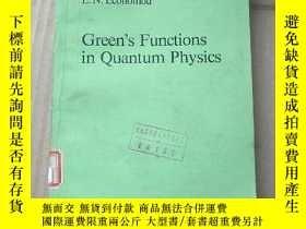 二手書博民逛書店green s罕見functions in quantum physics(P962)Y173412