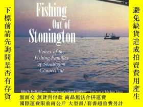 二手書博民逛書店Fishing罕見Out of Stonington: (Maritime)-在斯頓寧頓釣魚:(海上)Y443