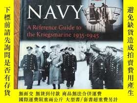 二手書博民逛書店HITLER罕見NAVY A Reference Guide to the Kriegsmarine I935-I