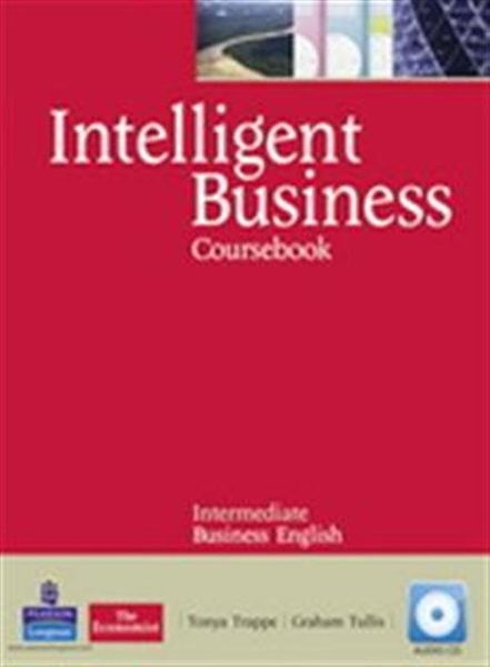 Intelligent Business Intermediate Coursebook(with Audio CD*2 and Style G..