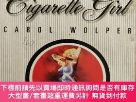 二手書博民逛書店The罕見Cigarette GirlY146810 CAROL WOLPER PAN 出版1999