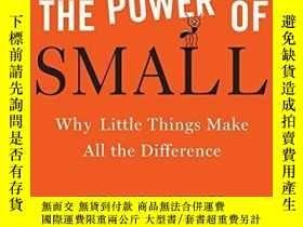 二手書博民逛書店The罕見Power Of SmallY256260 Linda Kaplan Thaler Broadway