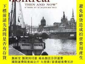 二手書博民逛書店Montreal罕見Then and Now: d Hier e