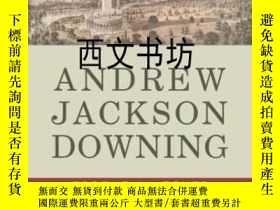 二手書博民逛書店【罕見】2012年 Andrew Jackson Downing