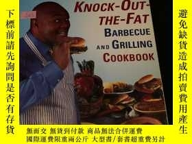 二手書博民逛書店George罕見foreman s knock-out-the-fat barbecue and grilling