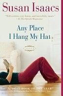 二手書博民逛書店 《Any Place I Hang My Hat: A Novel》 R2Y ISBN:9780743272308│Simon and Schuster