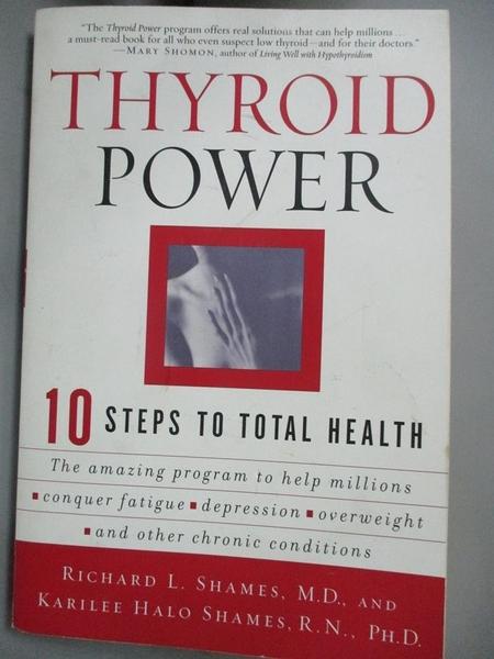 【書寶二手書T1/餐飲_HTA】Thyroid Power: Ten Steps to Total Health_Shames, Richard/ Shames, Karilee Halo