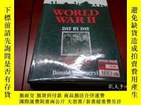 二手書博民逛書店WORLD罕見WAR II: DAY BY DAY, An Il
