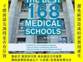 二手書博民逛書店The罕見Best 168 Medical Schools 2013 Edition (graduate Scho
