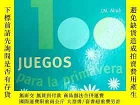 二手書博民逛書店西班牙文原版書:100罕見Juegos para la prim