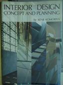 【書寶二手書T9/設計_YGO】Interior Design_Concept and Planning