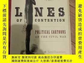 二手書博民逛書店lines罕見of contention political cartoons of the civil war奇