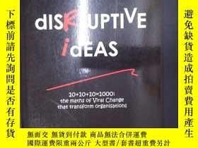 二手書博民逛書店Disruptive罕見Ideas(詳見圖)Y6583 Lean