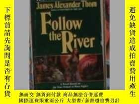 二手書博民逛書店英文原版罕見Follow the River by James