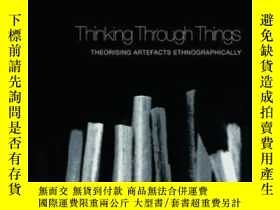 二手書博民逛書店Thinking罕見Through Things-思考問題Y443421 Amiria Henare Rout