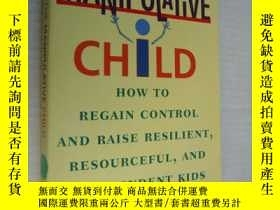 二手書博民逛書店The罕見manipulative child:How to r