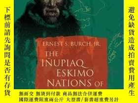 二手書博民逛書店The罕見Inupiaq Eskimo Nations Of Northwest AlaskaY307751