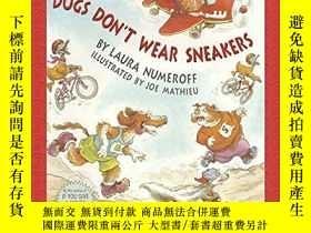 二手書博民逛書店Dogs罕見Don t Wear Sneakers (Stories to Go!)-狗不穿運動鞋(還有故事!)奇