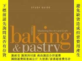 二手書博民逛書店Study罕見Guide to accompany Baking and Pastry: Mastering th