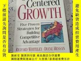 二手書博民逛書店Customer罕見Centered GROWTH:客戶爲中心的