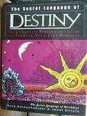 【書寶二手書T2/原文書_QEP】The Secret Language of Destiny