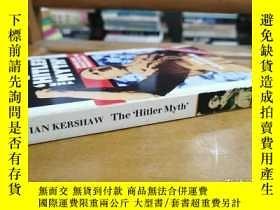 二手書博民逛書店英文原版:The'Hitler罕見Myth' Image and Reality inY367822 IAN