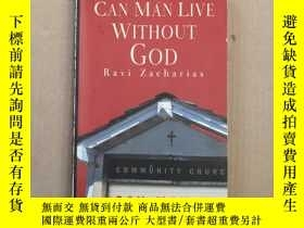 二手書博民逛書店CAN罕見MAN LIVE WITHOUT GOD 原版英文 Y