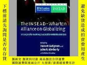 二手書博民逛書店The罕見Insead-wharton Alliance On GlobalizingY256260 Robe