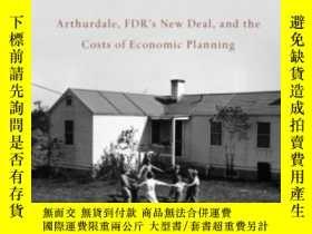 二手書博民逛書店Back罕見To The Land: Arthurdale Fdr s New Deal And The Cost