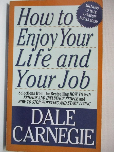 【書寶二手書T2/心理_IE2】How to Enjoy Your Life and Your Job_Carnegie, Dale